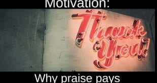 MOTIVATION- WHY PRAISE PAYS