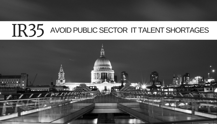 IR35 - how to avoid Public Sector IT talent shortages